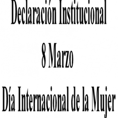 Declaración Institucional 8 Marzo