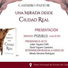 """""""Una mirada desde Ciudad Real"""""""